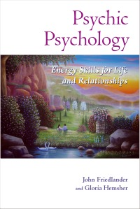 Psychic Psychology by John Friedlander and Gloria Hemsher